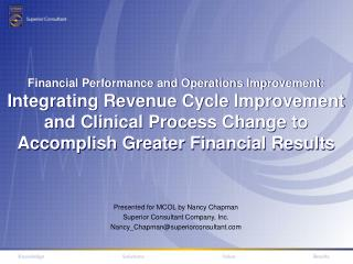 Presented for MCOL by Nancy Chapman Superior Consultant Company, Inc.