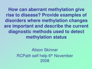 Alison Skinner RCPath self help 6 th  November 2008
