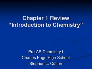 Chapter 1 Review  Introduction to Chemistry