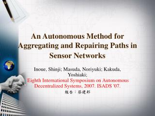 An Autonomous Method for Aggregating and Repairing Paths in Sensor Networks