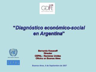 """"""" Diagnóstico económico-social  en Argentina """""""