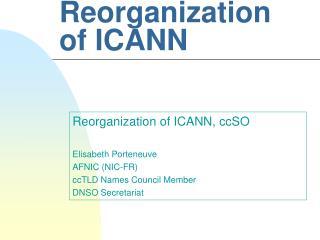 Reorganization of ICANN