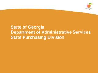 State of Georgia  Department of Administrative Services State Purchasing Division