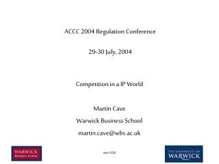ACCC 2004 Regulation Conference 29-30 July, 2004
