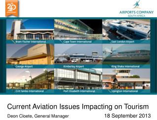 Current Aviation Issues Impacting on Tourism