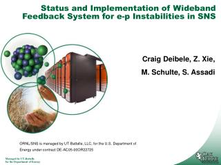 Status and Implementation of Wideband Feedback System for e-p Instabilities in SNS