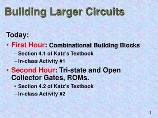 Building Larger Circuits