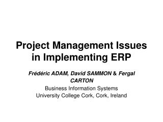Project Management Issues in Implementing ERP