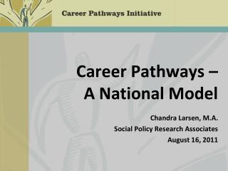 Career Pathways –                  A National Model