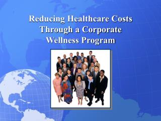 Reducing Healthcare Costs Through a Corporate Wellness Program