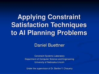 Applying Constraint Satisfaction Techniques to AI Planning Problems