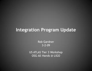 Integration  Program Update