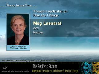 Meg Lassarat CFO Mustang