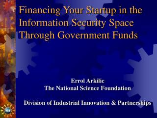 Financing Your Startup in the Information Security Space Through Government Funds