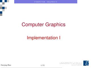 Computer Graphics Implementation I