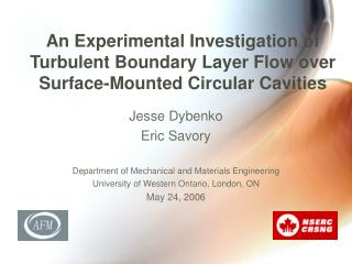 An Experimental Investigation of Turbulent Boundary Layer Flow over Surface-Mounted Circular Cavities