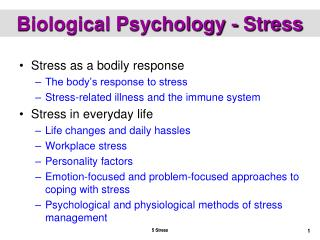 Biological Psychology - Stress