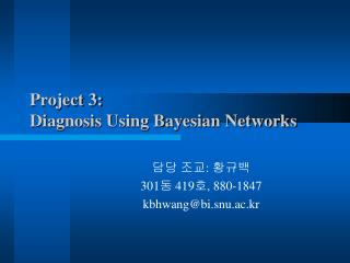 Project 3: Diagnosis Using Bayesian Networks