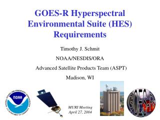 GOES-R Hyperspectral Environmental Suite (HES) Re quirement s