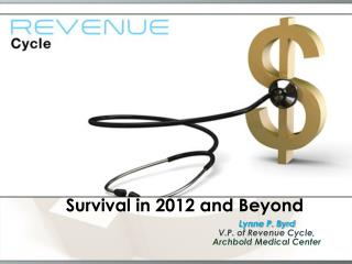 Survival in 2012 and Beyond