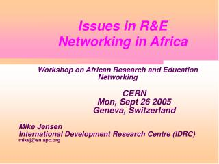 Issues in R&E  Networking in Africa