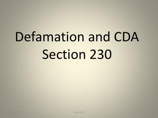Defamation and CDA Section 230