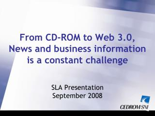 From CD-ROM to Web 3.0, News and business information is a constant challenge