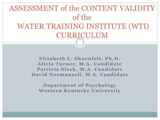 ASSESSMENT of the CONTENT VALIDITY of the  WATER TRAINING INSTITUTE (WTI) CURRICULUM