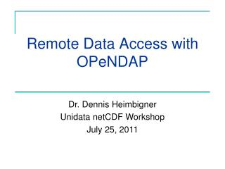 Remote Data Access with OPeNDAP