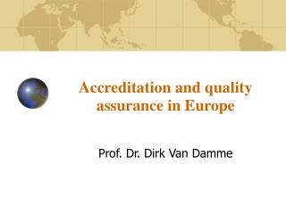 Accreditation and quality assurance in Europe