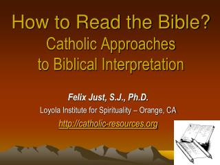 How to Read the Bible? Catholic Approaches to Biblical Interpretation