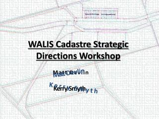 WALIS Cadastre Strategic Directions Workshop