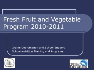 Fresh Fruit and Vegetable Program 2010-2011