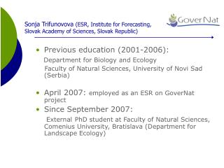 Sonja Trifunovova  (ESR, Institute for Forecasting, Slovak Academy of Sciences, Slovak Republic)
