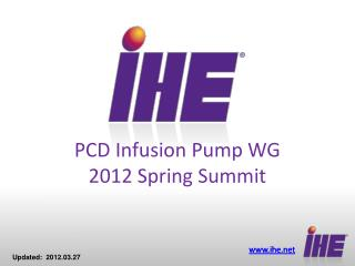 PCD Infusion Pump WG 2012 Spring Summit