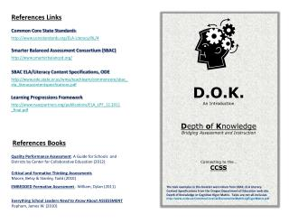 D.O.K. An Introduction D epth  o f  K nowledge Bridging Assessment and Instruction
