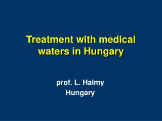 Treatment with medical waters in Hungary