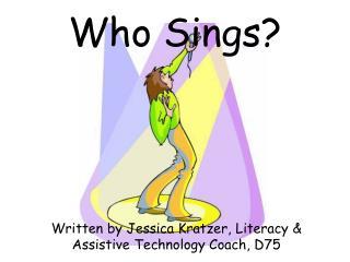 Who Sings?