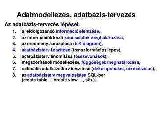 Adatmodellezés, adatbázis-tervezés