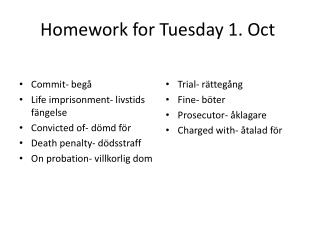 Homework  for  Tuesday 1. Oct