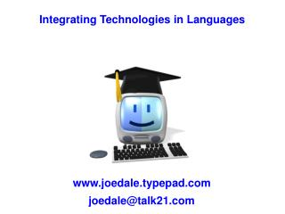 Integrating Technologies in Languages