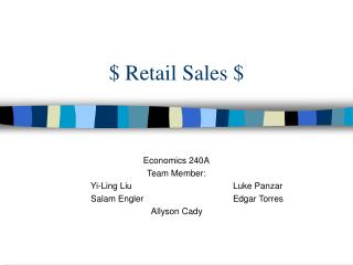 $ Retail Sales $
