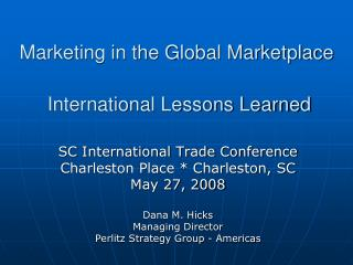 Marketing in the Global Marketplace  International Lessons Learned