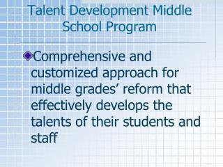 Talent Development Middle School Program