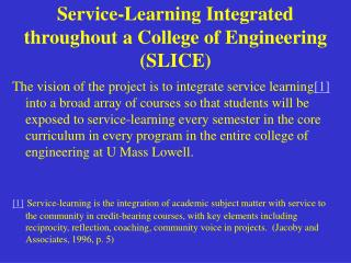 Service-Learning Integrated throughout a College of Engineering (SLICE)