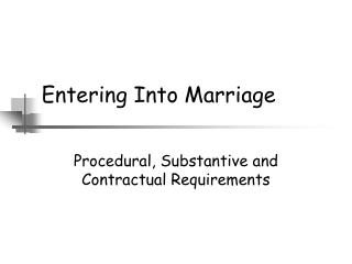 Entering Into Marriage