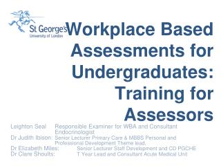 Workplace Based Assessments for Undergraduates: Training for Assessors