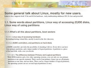 Some general talk about Linux, mostly for new users.