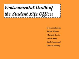 Environmental Audit of the Student Life Offices