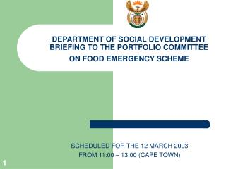 DEPARTMENT OF SOCIAL DEVELOPMENT BRIEFING TO THE PORTFOLIO COMMITTEE ON FOOD EMERGENCY SCHEME